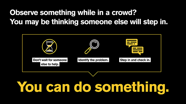 observe something while in a crowd? You can do something.